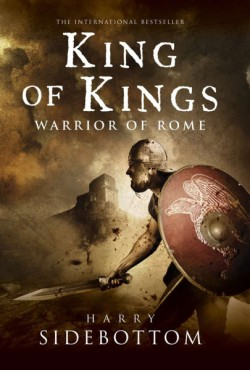 King of Kings Warrior of Rome: Book 2