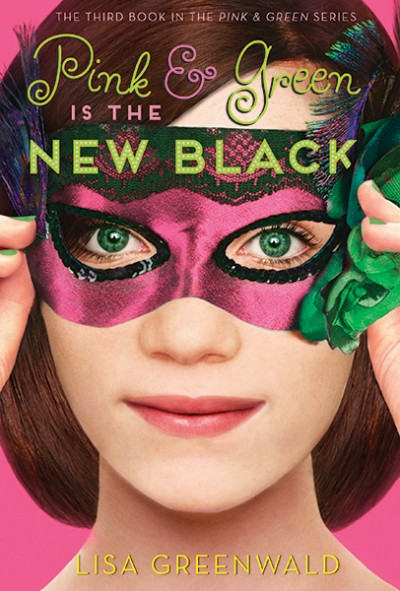 Pink & Green Is the New Black Pink & Green Book Three