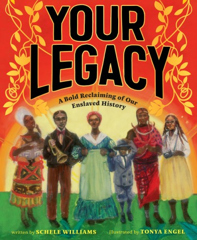 Your Legacy A Bold Reclaiming of Our Enslaved History