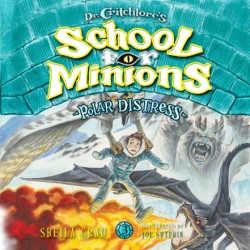 Polar Distress (Dr. Critchlore's School for Minions #3)
