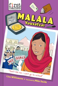Malala Yousafzai (The First Names Series)