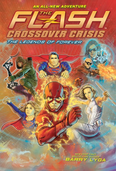 Flash: The Legends of Forever (Crossover Crisis #3)