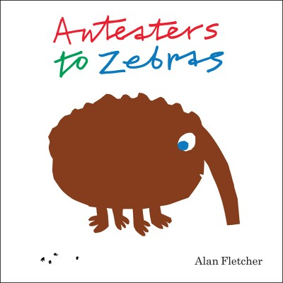 Anteaters to Zebras