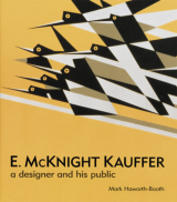 E. McKnight Kauffer A Designer and His Public