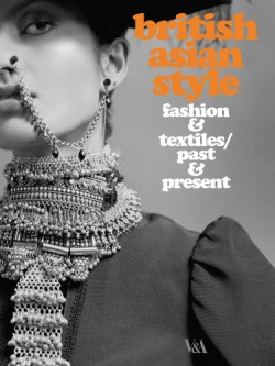 British Asian Style Fashion & Textiles/Past & Present