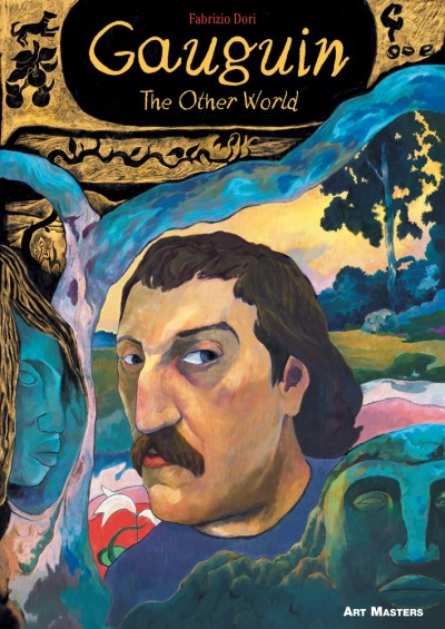Gauguin: The Other World Art Masters Series