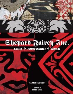 Shepard Fairey Inc. Artist/Professional/Vandal