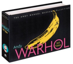 Andy Warhol: 365 Takes The Andy Warhol Museum Collection