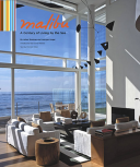 Malibu A Century of Living by the Sea
