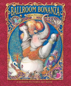 Ballroom Bonanza A Hidden Pictures ABC Book