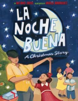 La Noche Buena A Christmas Story