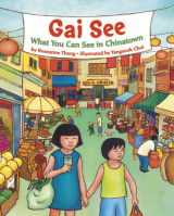 Gai See What You Can See in Chinatown