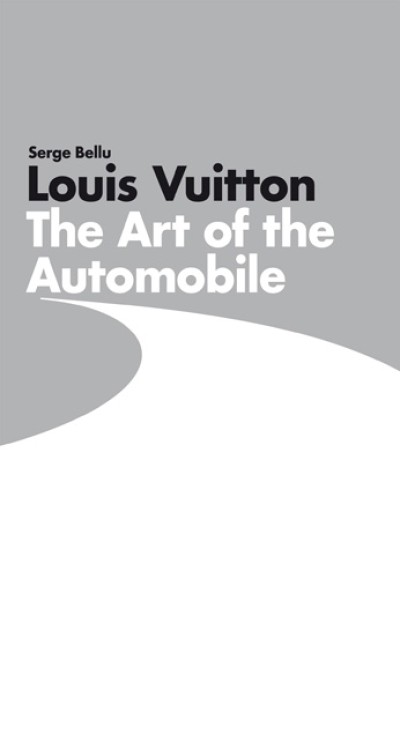 Louis Vuitton The Art of the Automobile