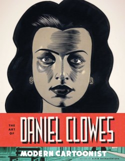 Art of Daniel Clowes Modern Cartoonist