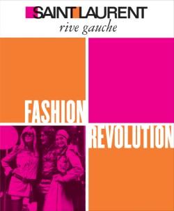 Saint Laurent Rive Gauche Fashion Revolution