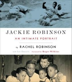 Jackie Robinson An Intimate Memoir