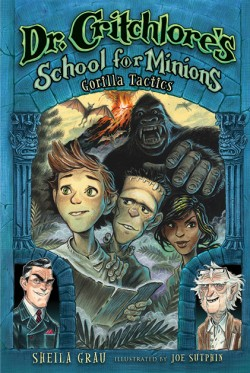 Gorilla Tactics (Dr. Critchlore's School for Minions #2)