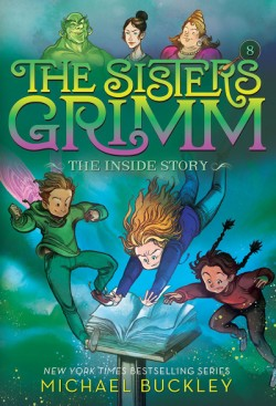 Inside Story (The Sisters Grimm #8) 10th Anniversary Edition