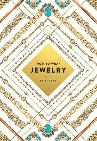 How to Wear Jewelry 55 Styles