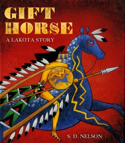 Gift Horse A Lakota Story