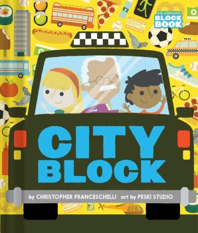Cityblock (An Abrams Block Book)