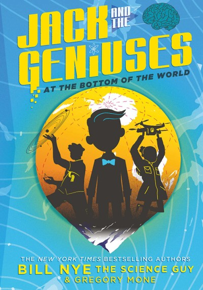 Jack and the Geniuses At the Bottom of the World
