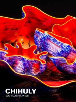 Chihuly 2018 Weekly Planner