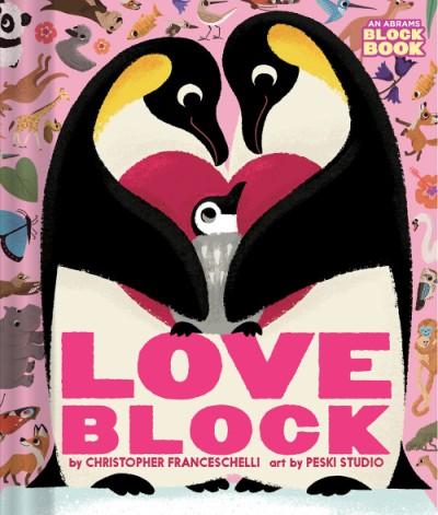 Loveblock (An Abrams Block Book)