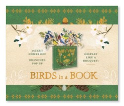 Birds in a Book  (UpLifting Editions) Jacket Comes Off. Branches Pop Up. Display Like a Bouquet!