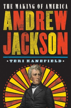 Andrew Jackson The Making of America #2