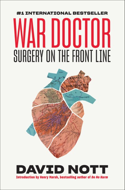 War Doctor Surgery on the Front Line