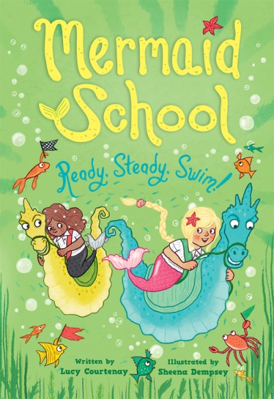 Ready, Steady, Swim! (Mermaid School 3)