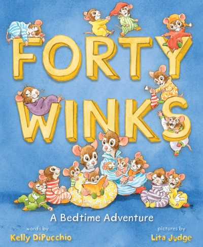 Forty Winks A Bedtime Adventure
