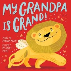 My Grandpa Is Grand! (A Hello!Lucky Book)