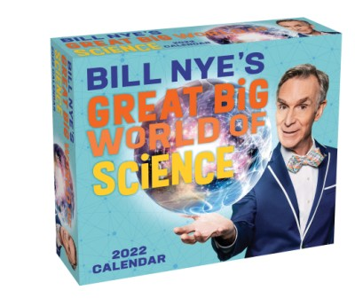 Bill Nye's Great Big World of Science 2022 Day-to-Day Calendar