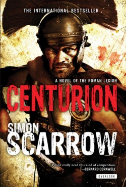 Centurion A Roman Legion Novel