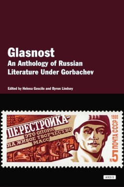 Glasnost An Anthology of Literature Under Gorbachev