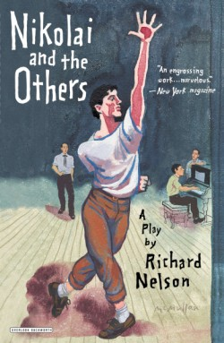 Nikolai and the Others A Play