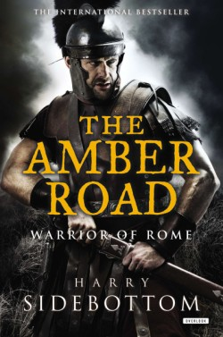 Amber Road Warrior of Rome: Book 6