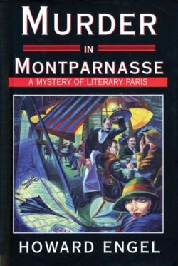 Murder in Montparnasse A Mystery of Literary Paris