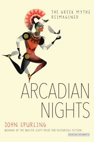 Arcadian Nights The Greek Myths Reimagined