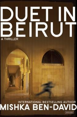 Duet in Beirut A Thriller