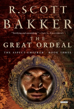 Great Ordeal The Aspect-Emperor: Book Three