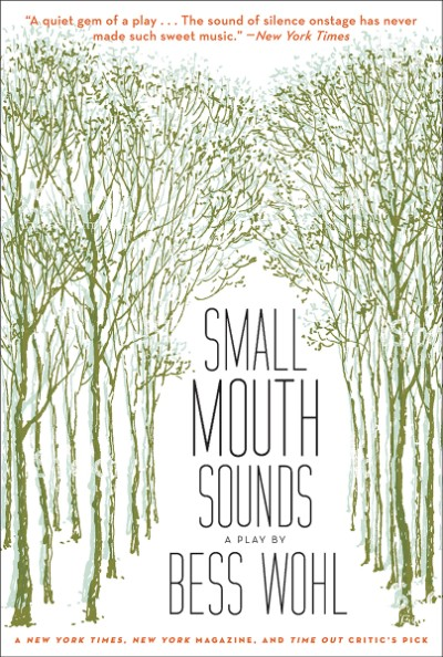 Small Mouth Sounds A Play: Off-Broadway Edition