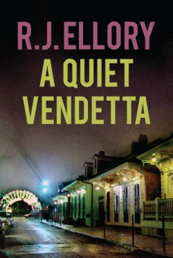 Quiet Vendetta A Thriller
