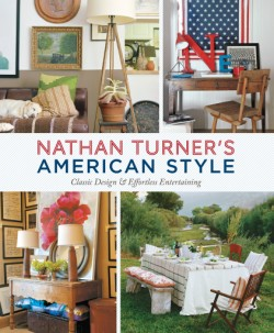 Nathan Turner's American Style Classic Design and Effortless Entertaining