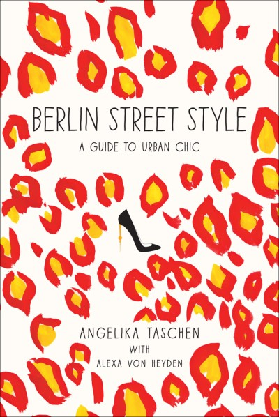Berlin Street Style A Guide to Urban Chic