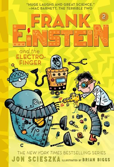 Frank Einstein and the Electro-Finger (Frank Einstein series #2) Book Two