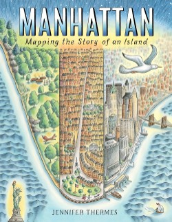 Manhattan Mapping the Story of an Island
