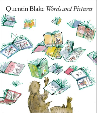 Words and Pictures Quentin Blake